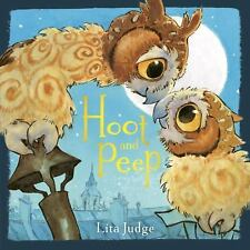 Hoot and Peep by Lita Judge (2016, Hardcover)