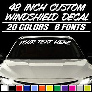 "48"" CUSTOM VINYL WINDSHIELD BANNER Lettering Decal Name Sticker Window Tattoo"