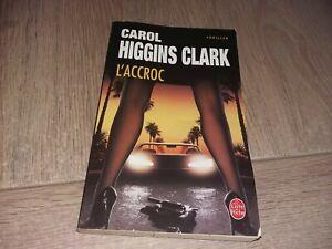 L'ACCROC  / CAROL HIGGINS CLARK
