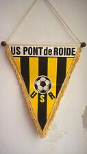 Vintage Fanion US Pont de Roide USR 1984 Football Foot 31 cm x 24 cm