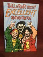 SIGNED & INSCRIBED Bill & Ted's Most Excellent Adventures Vol 1 Paperback Dorkin