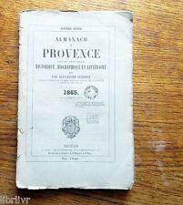 ALMANACH DE PROVENCE 1865 Historique biographique et littéraire