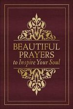 BEAUTIFUL PRAYERS TO INSPIRE YOUR SOUL - GLASPEY, TERRY (COM) - NEW HARDCOVER BO