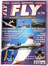 FLY n°79; Radio-Commande-Vol Libre-Astromodélisme/ Plan Mig 3 électrique