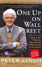 One Up On Wall Street: How to Use What You Already Know to Make Money in Market