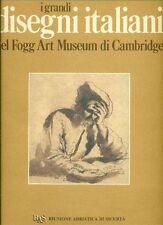 I grandi disegni italiani del Fogg Art Museum di Cambridge. Amilcare Pizzi 1988