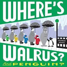 Where's Walrus? and Penguin? by Savage, Stephen