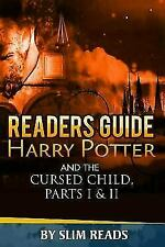 Readers Guide: Harry Potter and the Cursed Child - Parts I & II: Context and Cri