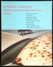 La Mirada – Looking at Photography in Latin America Today. Edition Oehrli, 2002