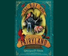 The Boy Who Lost Fairyland by Catherynne Valente (2015, Unabridged) 6 CDs