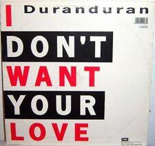 Duranduran – I Don't Want Your Love - Vinile