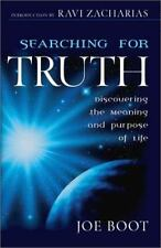 Searching for Truth : Discovering the Meaning and Purpose of Life by Joe Boot (2