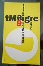 MAIGRET di George Simenon L'Unità 9 Scacco a Maigret