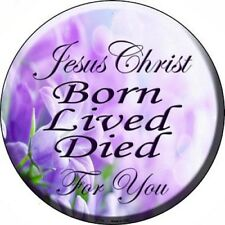 "Jesus Christ Born Lived Died 12"" Round Metal Sign Religious Inspirational Decor"