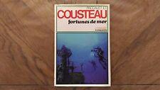 Livre Vintage Paccalet Et Cousteau « Fortunes De Mer » 1983 Bon Etat.