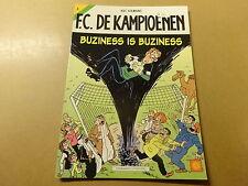 STRIP / F.C. DE KAMPIOENEN 3: BUZINESS IS BUZINESS   1ste druk