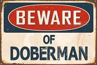 DOBERMAN SIGN BEWARE OF THE DOG IN GERMAN VORSICHT VOR DEM HUND METAL SIGN