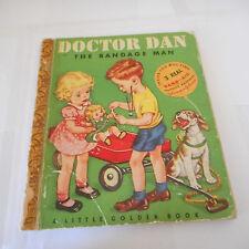 DOCTOR DAN The bandage man VINTAGE #78 Corinne Malvern COWBOY LITTLE GOLDEN BOOK