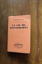 ROMAIN ROLLAND - la vie de RAMAKRISHNA - ed. Stock 1930