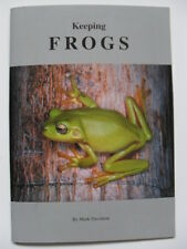 ARK - 008 Keeping FROGS AMPHIBIAN REPTILE BOOK By Mark Davidson