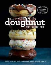 The Doughnut Cookbook: Easy Recipes for Baked and Fried Doughnuts (Hardcover)