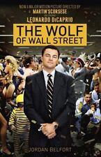 The Wolf of Wall Street by Jordan Belfort (2013, Paperback, Movie Tie-In)