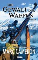 Die Gewalt der Waffen Marc Cameron Taschenbuch Deutsch 2020