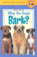 Why Do Dogs Bark? (Penguin Young Readers, Level 3) - Good - Holub, Joan -