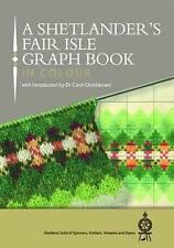 A Shetlander's Fair Isle Graph Book 2016-ExLibrary