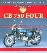 Livre : HONDA CB 750 Four ! Nombreuses Photos ... en Italien !