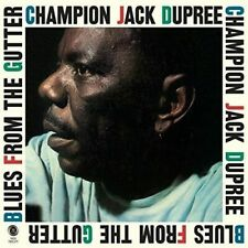 Dupree, Jack Champion	Blues From the Gutter