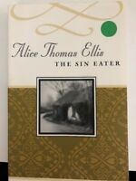 The Sin Eater by Alice Thomas Ellis (2001, Paperback)