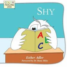 Shy: Helping Children Cope with Shyness (Paperback or Softback)