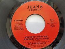 THE CONTROLLERS - Somebody's Gotta Win, Somebody's Gotta Lose 1977 FUNK SOUL ex