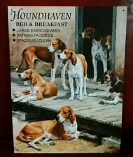 HOUND HAVEN Bed & Breakfast on metal sign with 7 Hound dogs