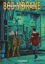 EO BRICE TARVEL + BOB MORANE HC N° 40 + DESSIN ORIGINAL FRANK LECLERQ : BRUTUX