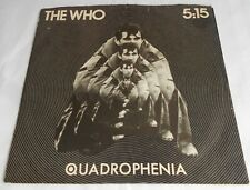 The Who 5:15 Quadrophenia US PROMO 1979 Ultra Rare Townsend MOD P/ Sleeve Lovely