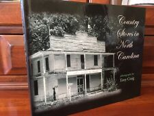 SIGNED Country Stores in North Carolina, Pictorial History, Vintage PHOTOS, 1st