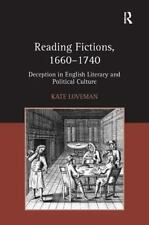Reading Fictions, 1660-1740: Deception in English Literary and Political Culture