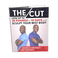 The Cut : Lose up to 10 Pounds in 10 Days and Sculpt Your Best Body by Obi...