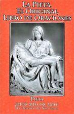 La Pieta El Original Libro De Oraciones(Con15 Oraciones de Santa Brigida)Spanish