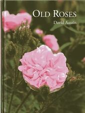 Old Roses, , Austin, David, Very Good, 2013-07-16,