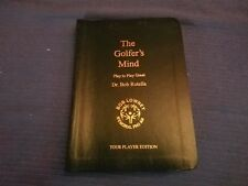 The Golfers Mind by Dr. Bob Rotella