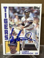1984 Topps LARRY HERNDON Signed AUTO Card #333 Detroit Tigers