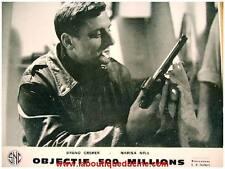 OBJECTIF 500 MILLIONS 15 Photos Cinéma / Lobby cards BRUNO CREMER Schoendoerffer