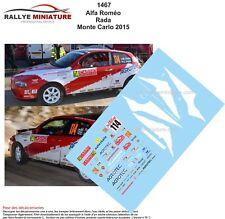 DECALS 1/18 REF 1467 ALFA ROMEO 147 RADA RALLYE MONTE CARLO 2015 RALLY WRC
