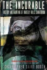 Spooked TV Book: The Incurable: History and Haunting of Waverly Hills...
