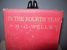 H.G.Wells 1918 First Edition Book In The Fourth Year.Advance Copy For Review