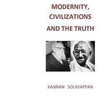 Modernity, Civilizations and the Truth (Paperback or Softback)
