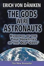 THE GODS WERE ASTRONAUTS by Erich von Daniken; 2002 NEW Paperback 9781843336259